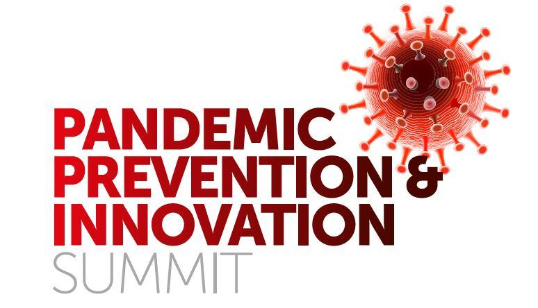 Pandemic Prevention and Innovation Summit